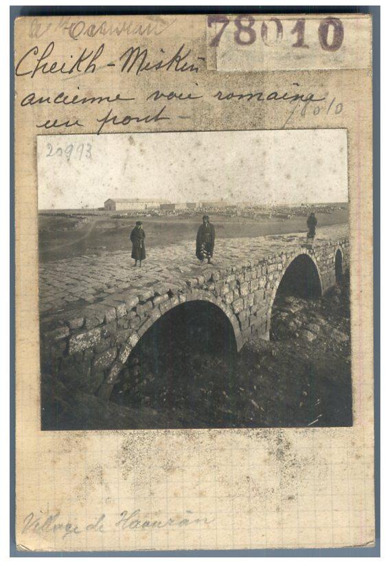 درعا 1910 - الشيخ مسكين، جسر من العهد الروماني