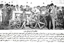 """صورة عمرو الملاّح: سوريا تدخل عصر """"المكننة الزراعية"""" في العام 1922"""